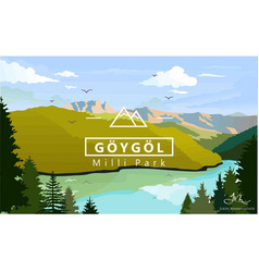 Goygol national park of azerbaijan vector