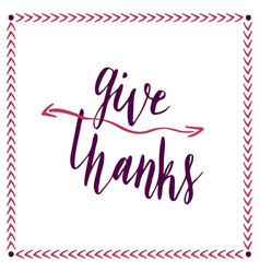 Give thanks handwritten card hand drawn lettering vector