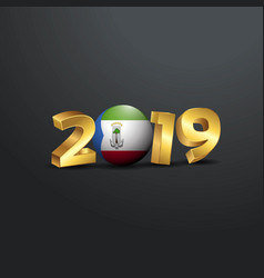 2019 golden typography with equatorial guinea vector