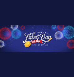 Fireworks banner for labor day sale promotion vector