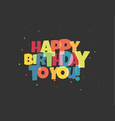 greeting card for birthday colorful letters vector image