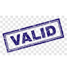 Grunge valid rectangle stamp vector