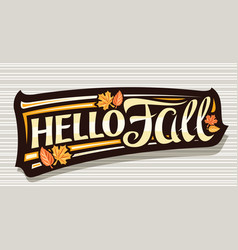 Lettering hello fall vector