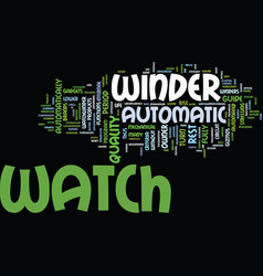Automatic watch winder text background word cloud vector