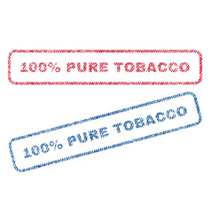 100 percent pure tobacco textile stamps vector