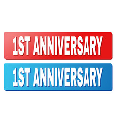 1st anniversary text on blue and red rectangle vector