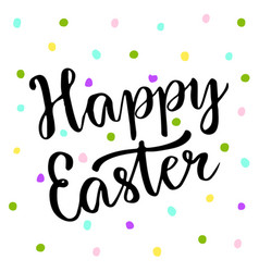 cute happy easter text on colors dots blackboard vector image