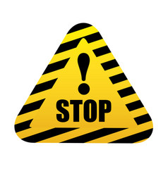stop triangular road sign with exclamation mark vector image