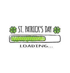 progress bar inscription - st patricks day loading vector image
