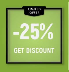 Sale 25 percent off get discount website button vector