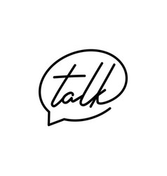 talk lettering letter mark on chat bubble icon vector image