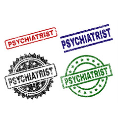 Damaged textured psychiatrist seal stamps vector