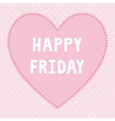 Happy Friday5 vector image