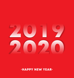 happy new year 2019 - 2020 typography design vector image