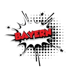 Comic text Bayern sound effects pop art vector image