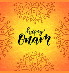 Happy onam holiday modern calligraphy vector