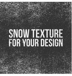 Snow texture for your design vector