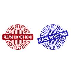 grunge please do not bend textured round vector image