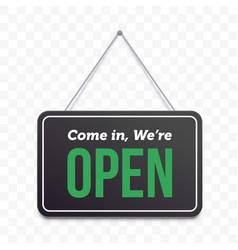 open hanging door sign green we are open on black vector image