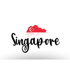 Singapore country big text with flag inside map vector