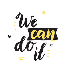We can do it inspirational poster vector