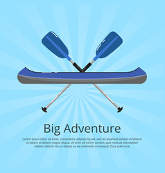 Big adventure banner with kayak and paddles vector