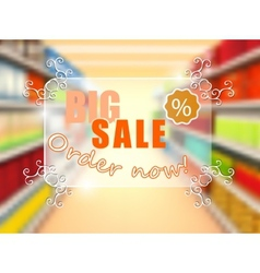 Big sale in supermarket concept poster vector image