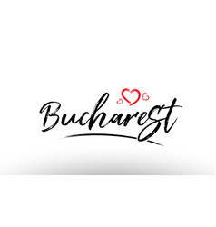 Bucharest europe european city name love heart vector