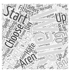 Choosing The Right Exercise For You Word Cloud vector