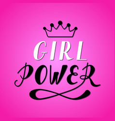 Hand written lettering girl power vector
