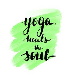 Lettering inscription yoga heals vector