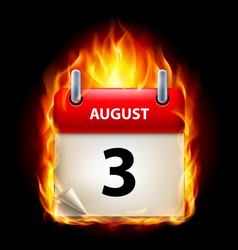 third august in calendar burning icon on black vector image vector image