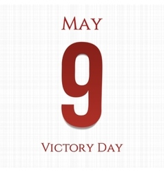 victory day big paper number 9 ninth may vector image