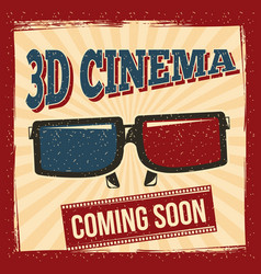 3d cinema coming soon glasses poster retro style vector image