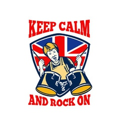 Keep Calm Rock On British Flag Queen Granny Drums vector image