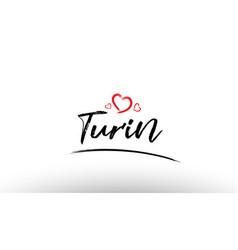 Turin europe european city name love heart vector