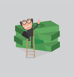 businessman reach piles of banknotes by ladder vector image vector image