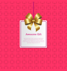 awesome gift sign on square card with gold bow vector image