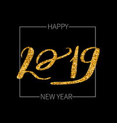 lettering inscription 2019 happy new vector image