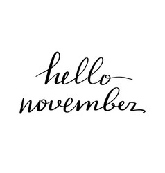 lettering inscription hello november vector image