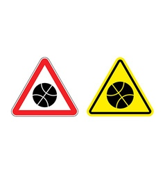 Warning sign attention to basketball Hazard yellow vector