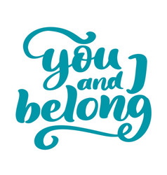 you and i belong valentine phrase vintage vector image