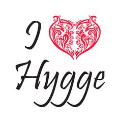 I love hygge text in black symbolizing danish life vector