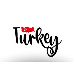 Turkey country big text with flag inside map vector
