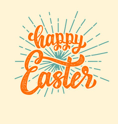 happy easter hand drawn lettering phrase isolated vector image vector image