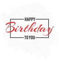Happy birthday day lettering vector