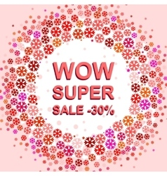 Big winter sale poster with WOW SUPER SALE MINUS vector image