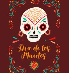 dia de los muertos traditional mexican holiday vector image