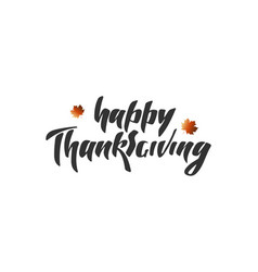 Hand lettering - happy thanksgiving vector