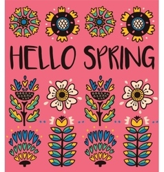 Hello spring greeting card with decorative flowers vector image